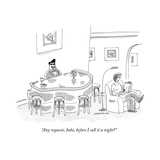 """Any requests, babe, before I call it a night?"" - New Yorker Cartoon Premium Giclee Print by Mick Stevens"