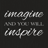 Imagine Believe Dream III Plakaty