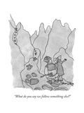 """What do you say we follow something else?"" - New Yorker Cartoon Premium Giclee Print by Gahan Wilson"