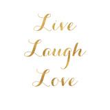 Live Laugh Love (gold foil) Kunst