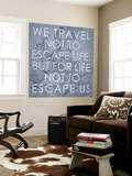 We Travel Not to Escape Life, but for Life not to Escape Us - 1915 Europe Map with Africa and Asia Wall Mural