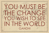 You must Be the Change You Wish to See in the World (Gandhi) - 1835, World Map Giclée-tryk