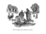 """You're trying to take credit for one of mine."" - New Yorker Cartoon Premium Giclee Print by Frank Cotham"