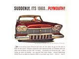 Plymouth - Suddenly It's 1960 Prints