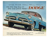 One Ride Will Tell You Dodge Prints