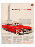 You Belong in a '53 Ford Posters