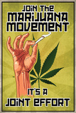 Marijuana- Joint Effort Posters