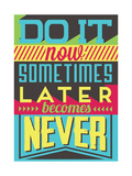 Do it Now Posters by  Vintage Vector Studio