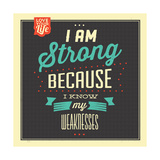 I'm Strong Posters by Lorand Okos