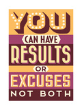 Results Not Excuses Prints by  Vintage Vector Studio