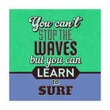 You Can't Stop the Waves 1 Print by Lorand Okos
