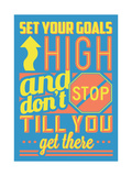 Set Your Goals High Posters by  Vintage Vector Studio