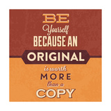 Be Yourself Premium Giclee Print by Lorand Okos