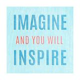 Imagine Believe Dream III Poster by  SD Graphics Studio