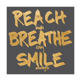 Reach, Breathe, Smile Art by  SD Graphics Studio