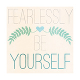 Fab Self II (Fearlessly Be Yourself) Premium Giclee Print by  SD Graphics Studio