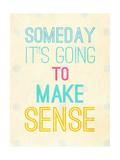 Sense Premium Giclee Print by  SD Graphics Studio