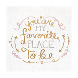 You are My Favorite Square Premium Giclee Print by  SD Graphics Studio