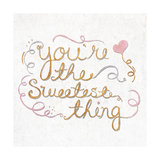You're the Sweetest Thing Square Premium Giclee Print by  SD Graphics Studio