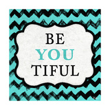 Be You Tiful Premium Giclee Print by Patricia Quintero-Pinto