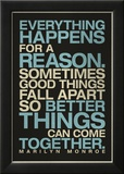 Everything Happens For a Reason Marilyn Monroe Quote Prints