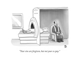 (In an MRI machine, a minister sits as though hearing the patient's confes... - New Yorker Cartoon Premium Giclee Print by Paul Noth