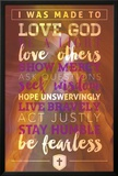 Love God and Be Fearless Print
