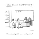 """Your son is teaching third grade at a second-grade level."" - New Yorker Cartoon Premium Giclee Print by Zachary Kanin"
