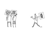 "Two people holding signs ""What do we want? Punctuality"" and ""When do we wa... - New Yorker Cartoon Premium Giclee Print by Tom Chitty"