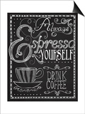 Espresso Yourself Art by Fiona Stokes-Gilbert