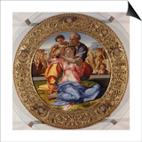 The Holy Family with Saint John (Tondo Doni), C. 1503-04 Posters by  Michelangelo