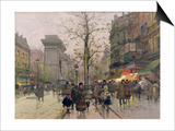 Porte St. Denis, Paris Posters by Eugene Galien-Laloue