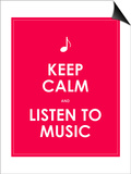 Keep Calm and Listen to Music,Vector Background,Eps10 Print by  place4design