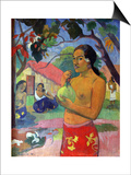 Eu Haere Ia Oe (Woman Holding a Fruit. Where are You Going), 1893 Prints by Paul Gauguin