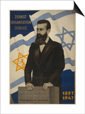 1947 Poster Showing Theodor Herzl with the Flags of Israel and the Zionist Congress Art