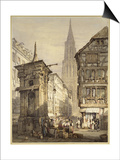 A View in Strasbourg, 1822 Posters by Samuel Prout