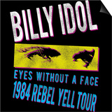Billy Idol - Eyes Without A Face Tour 1984 Posters af Epic Rights