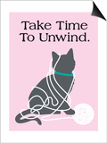 Take Time to Unwind Poster by  Cat is Good
