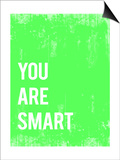 You are Smart Posters by Rebecca Peragine