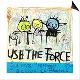 Use the Force Plakat af Poul Pava