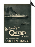 Advert for Osram Lamps, Installed on Queen Mary Ocean Liner Prints
