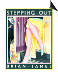 Stepping Out Poster by Brian James
