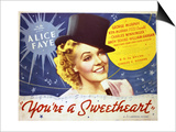 You're a Sweetheart - Lobby Card Reproduction Print
