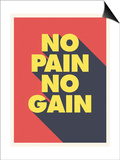 No Pain No Gain Prints