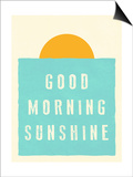 Good Morning Sunshine Posters by Rebecca Peragine