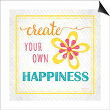 Create Your Own Happiness Prints by Jennifer Pugh
