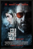 Cold Comes the Night Posters