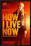 How I Live Now Posters