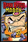 M.O.D.O.K: Reign Delay One-Shot No.1 Cover: M.O.D.O.K Photo by Ryan Dunlavey