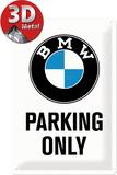 BMW - Parking Only White Plaque en métal